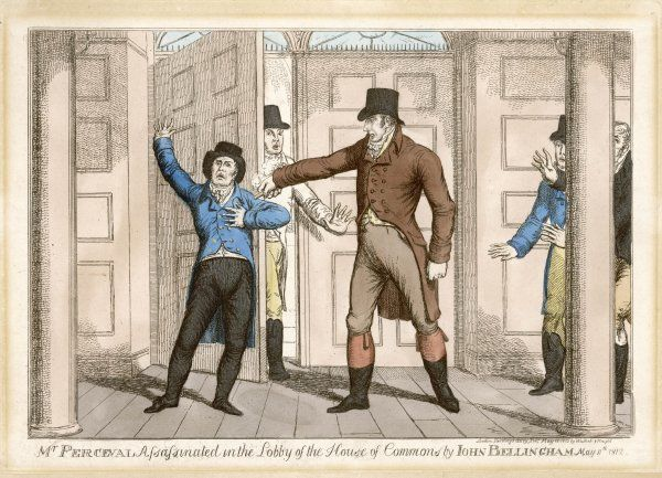 John Bellingham, a merchant, shoots prime minister Spencer Perceval in the lobby of the House of Commons, blaming the Tory government for his business failure