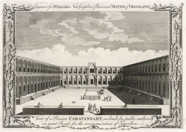 'View of a Persian Caravansary, as built by public authority on great Roads, for the accommodation of Travellers&#39
