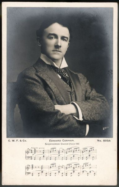 EDWARD GERMAN English composer, violinist and theatre conductor, with musical passage from the incidental music of Irving's production of Henry VIII