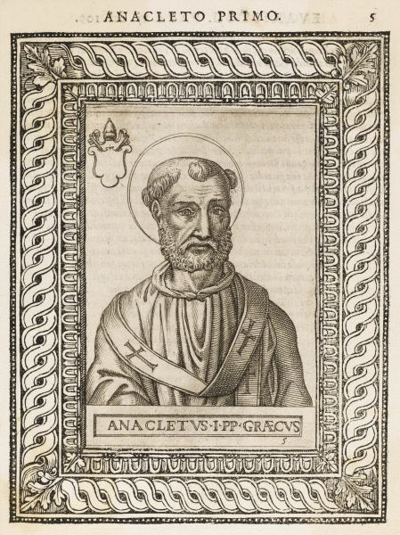 POPE CLETUS also known as Anacletus, sometimes listed as a separate person but they are one and the same !