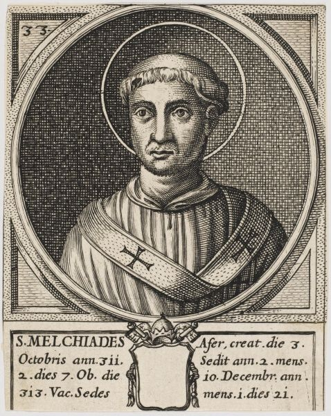 Pope Miltiades also known as Melchiades. Pope and Saint
