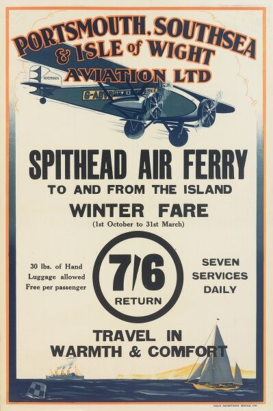 Poster, Portsmouth, Southsea & Isle of Wight Aviation Ltd, Spithead Air Ferry to and from the island, winter fare seven shillings and sixpence return, seven services daily. Travel in warmth and comfort.  20th century