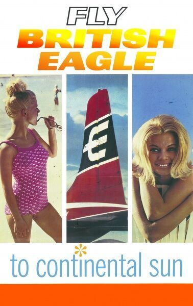 Poster advertising British Eagle flights to the continental sun