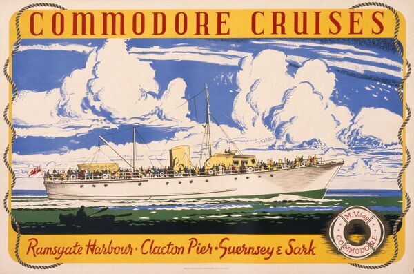 Poster advertising Commodore Cruises between Ramsgate Harbour, Clacton Pier, Guernsey and Sark