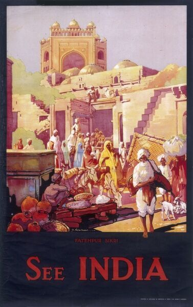 Poster advertising India, with a scene in Fatehpur Sikri, a city in Uttar Pradesh