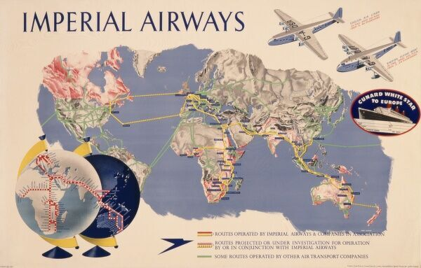 Poster advertising Imperial Airways flights around the world, in collaboration with Cunard White Star cruises to Europe