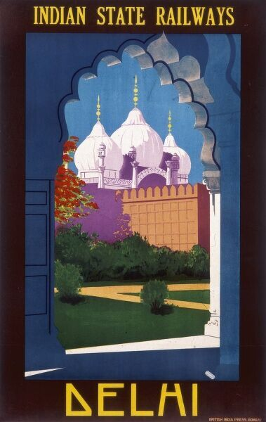 Poster advertising Indian State Railways to Delhi, with three domes viewed through an archway