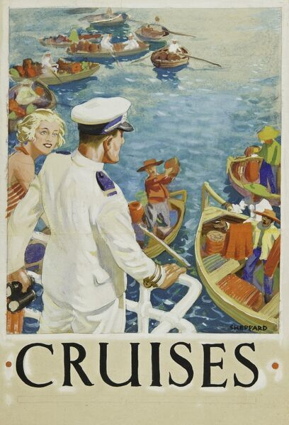 Poster advertising luxury cruises, showing a crew member in white uniform watching as tradespeople approach in boats with locally produced items for sale to the passengers.  20th century