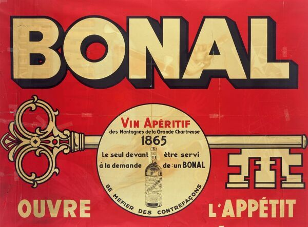 Advertising Poster for Bonal, a French Aperitif wine from the Mountains of La Grand Chartreuse, featuring a large key and bearing the slogan 'Open up your Appetite' as well as the warning 'Beware of counterfeits' !!