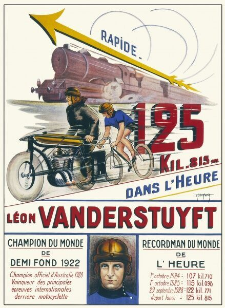 Poster celebrating the achievements of Leon Vanderstuyft, the Belgian racing cyclist who amazingly covered over 125 kilometers in one hour. The poster lists various speeds and victories