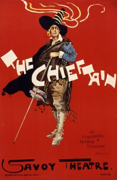 Poster by Dudley Hardy, for The Chieftain at the Savoy Theatre, an operetta by F.C. Burnand and Arthur Sullivan