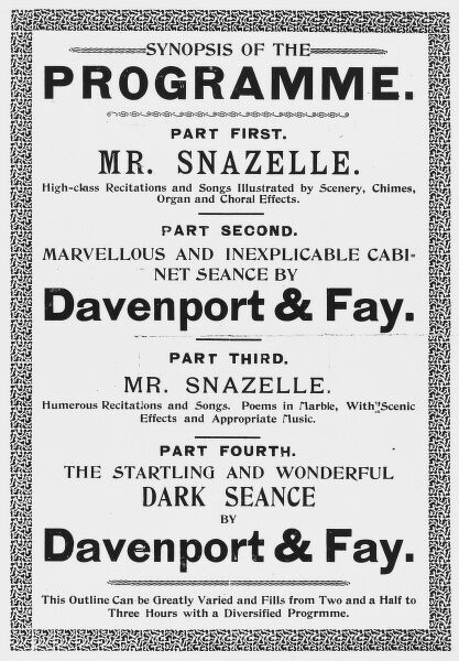 A poster giving the synopsis of an evening of entertainment including two demonstration seances by Ira Davenport & Fay who pretended to be spirit mediums but used stage tricks