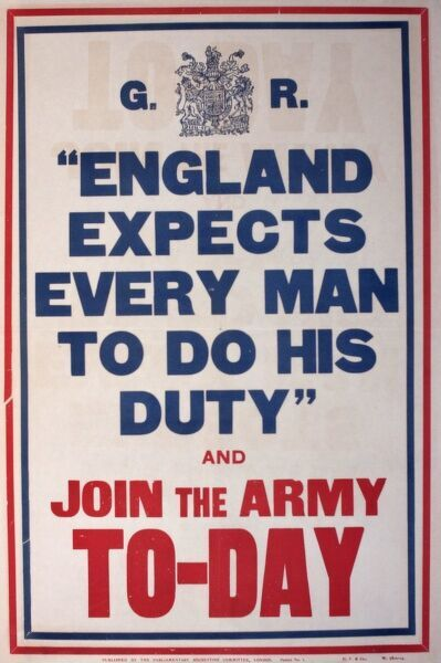 Poster, England Expects Every Man to do his Duty and Join the Army Today. Recruitment for the First World War. circa 1914-1915