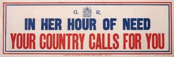 Poster, In Her Hour of Need Your Country Calls for You. circa 1915