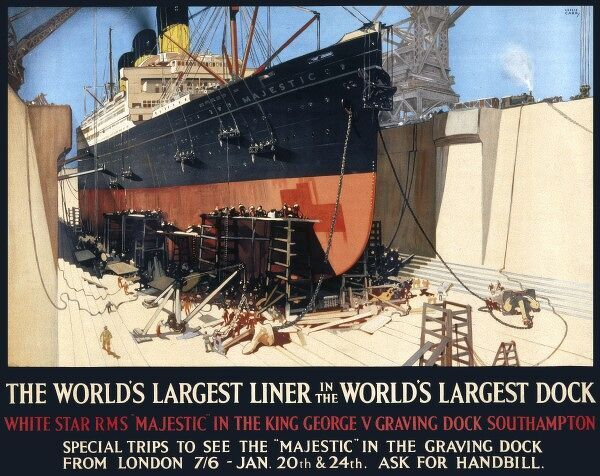 Poster for visits to the RMS Majestic, the world's largest liner in the world's largest dock, the King George V graving dock in Southampton
