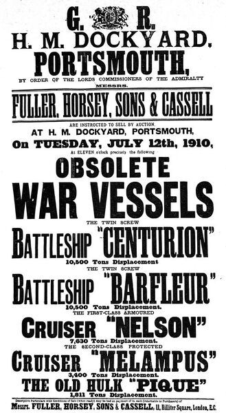 Poster advertising an auction held in 1910 to sell a number of obsolete Royal Navy vessels. The Navy was selling these five vessels to the highest bidder, but with the proviso that all these ships would be broken up in a British port within two years