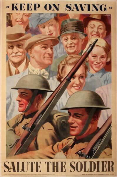 Poster, Keep on Saving, Salute the Soldier. Encouraging people to save money and help the war effort. 1940s