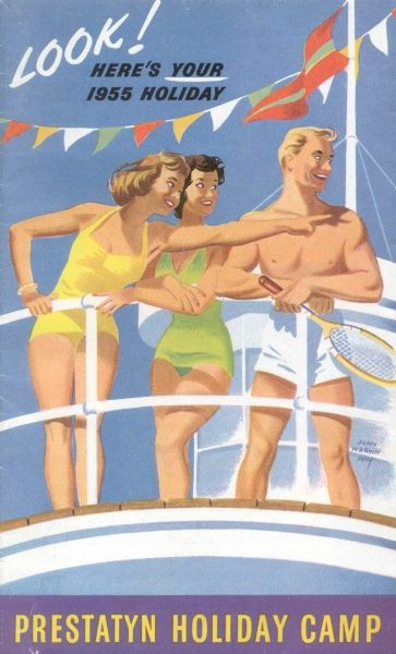 A Prestatyn Holiday Camp brochure -- 'Look! Here's your 1955 Holiday' -- showing two women and a man in swimsuits standing on the deck of a ship, looking out