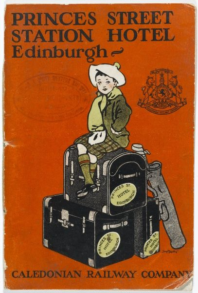 Princes Street Station Hotel, Edinburgh under management of the Caledonian Railway Company. Brochure cover featuring a small Scottish tartan clad boy sitting upon a pile of suitcases