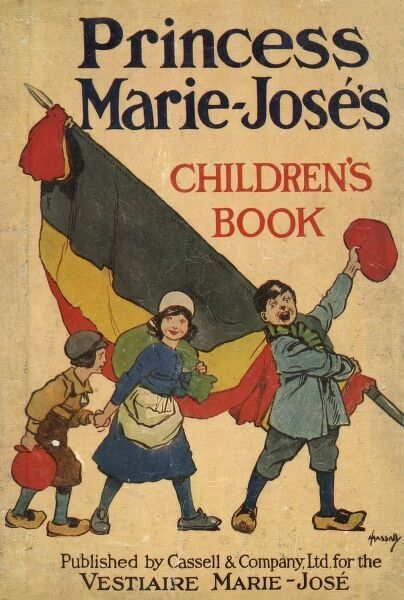 Front cover of Princess Marie Jose of Belgium's Children's Book published to raise funds for the Vestiaire Marie-Jose during World War I. Date: c.1915