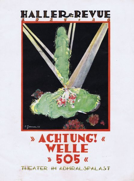 Programme cover for Herman Haller's revue Achtung! Welle 505 staged at the Admirals Palast, Berlin, 1926. Cover artwork by Gesmar. Date: 1926