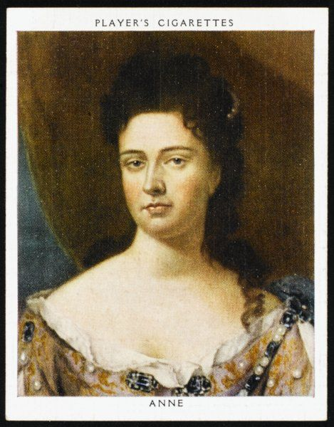 QUEEN ANNE Reigned 1702 - 1714