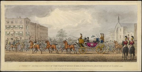 CAROLINE OF BRUNSWICK George IV's Queen depicted in the Royal open carriage returning from the House of Lords past cheering crowds