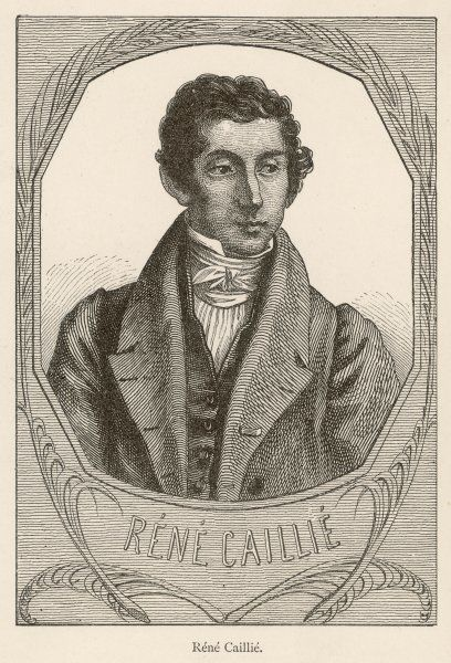 RENE-AUGUSTE CAILLIE French explorer in Africa