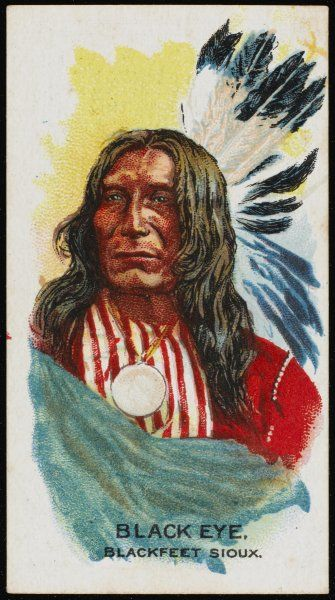 Black Eye: Chief of the Blackfoot Sioux tribe