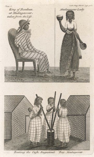 Malagasy People; King Baubau, a Madagascar Lady, and three ladies working, one with a baby