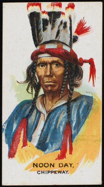 Noon Day: Chief of the Chippewa (or Chippeway) tribe