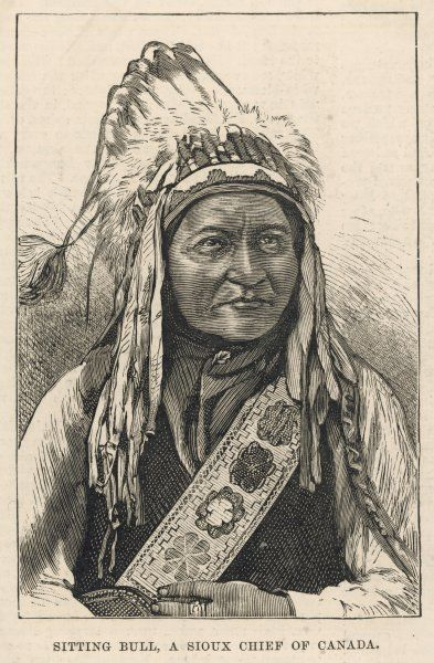Sitting Bull (Tatanka Iyotake): Chief of the Sioux tribe of Canada