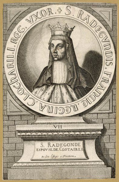 RADEGONDE, queen of Clotaire I, king of the Franks