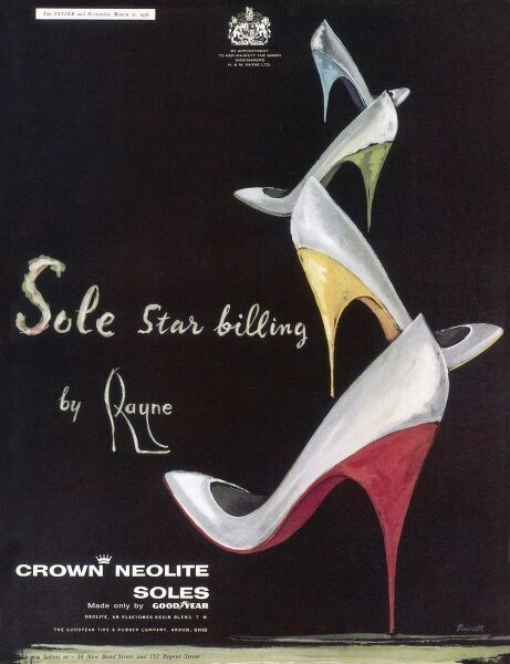 Advertisement for some particularly spikey and vertiginous stiletto heels by Rayne shoes, featuring crown neolite soles, made only Goodyear