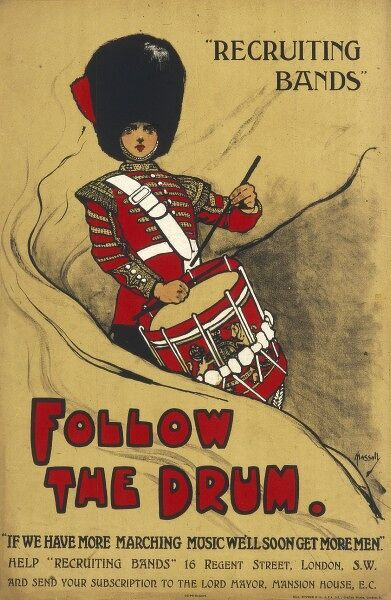 A poster asking for people to donate to or join a recruiting band, a popular method of recruiting men during World War One