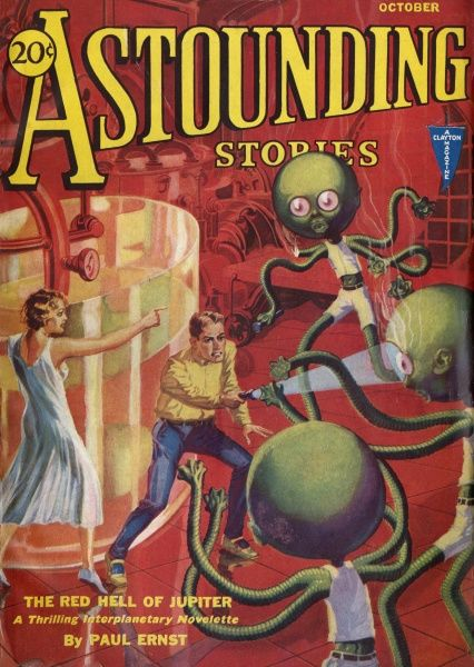 'THE RED HELL OF JUPITER' (Paul Ernst) - The Planetary Explorers disintegrate the Rogans with the death tube Date: 1931