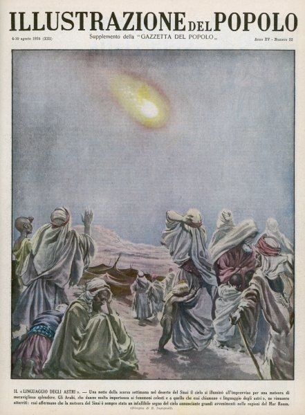 METEOR OVER SINAI is interpreted by Arabs as a portent of grave events in the Red Sea area : shortly after, war breaks out between Italy and Ethiopia