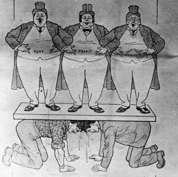 A propaganda cartoon by W E Jones, made for his father to use while campaigning for support for the Miners' Union. It shows three plump gentlemen representing Rent, Profit and Interest, supported by two sweating miners