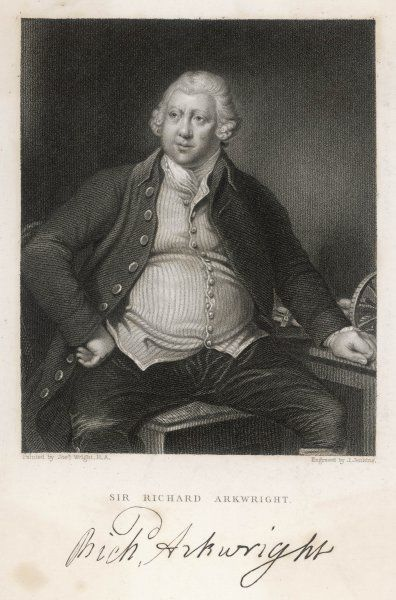 RICHARD ARKWRIGHT Inventor of the Spinning Jenny