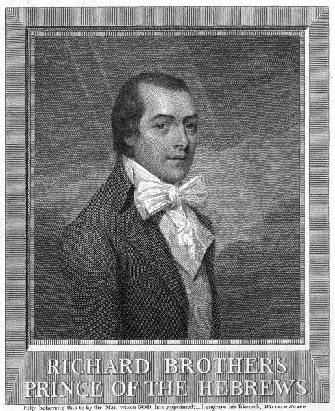 RICHARD BROTHERS Religious enthusiast of British-Israelite views, 1794 declared himself the Nephew of God ; in asylum 1795-1806 but discharged as harmless. Date: 1757 - 1824