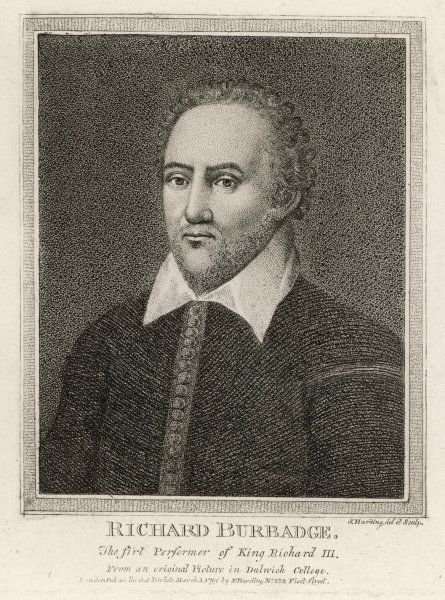 RICHARD BURBAGE Actor; with Shakespeare, Condell and Heming, he established the Globe Theatre as a summer playhouse