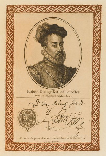 ROBERT DUDLEY, earl of LEICESTER - ambitious courtier, favourite of Elizabeth, but made many enemies and was perhaps poisoned. with his autograph