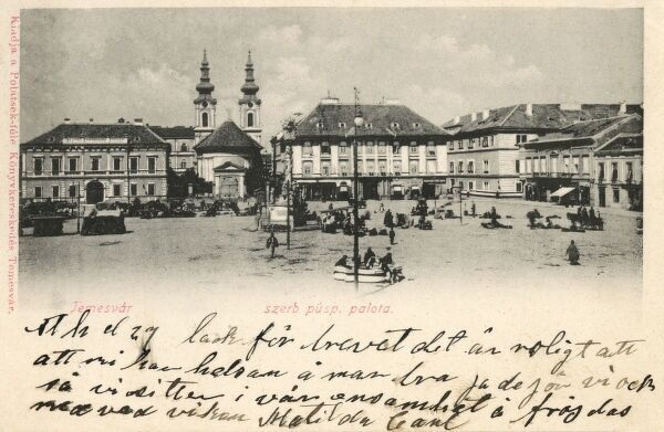 Piata Unirii (Unity Square) at Timisoara (Temeschburg, Temeswar, Temeschwar, Temesvar, Temisvar, Tamisvar, Temesvar) - a city in the Banat region of western Romania and the capital of Timis County. Date: 1901