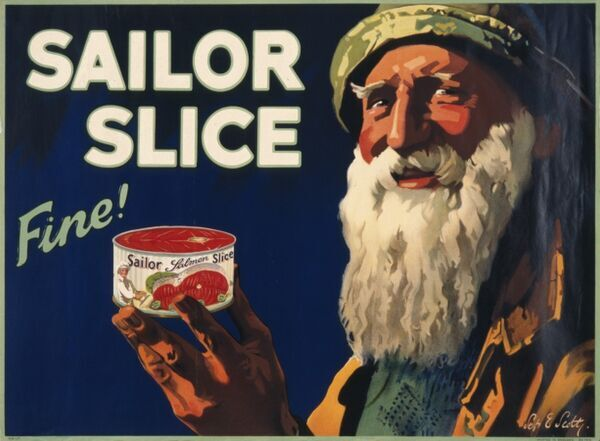 An advertisement for Sailor Slice tinned salmon. A tin of the stuff is held up by an old fisherman - Fine!