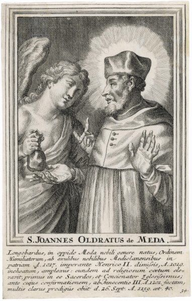 John Oldratus, of Meda a town in Lombardy, was a member of the penitential order of Humiliati, who withdrew from the world and had a monastery near Milan