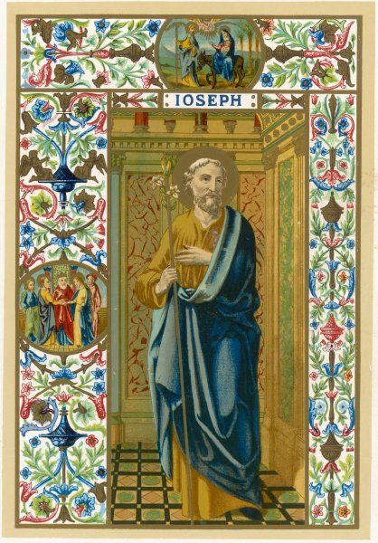 SAINT JOSEPH putative or nominal father of Jesus of Nazareth, husband of Mary, woodworker by trade: credited with royal descent from David, King of Israel
