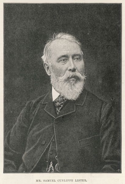 SAMUEL CUNLIFFE LISTER, first baron Masham English inventor of textile machinery, art collector and philanthropist