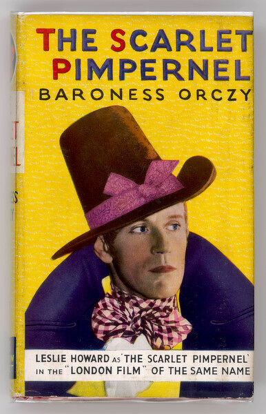 'THE SCARLET PIMPERNEL' One of the greatest of best- sellers, the cover shows Leslie Howard in the best of the film versions, produced in 1935