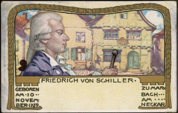 JOHANN CHRISTOPH FRIEDRICH SCHILLER German writer