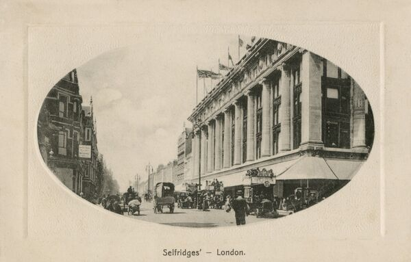 Selfridge's Department Store - Oxford Street, London, which opened in 1909